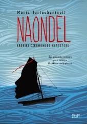 Okładka książki Naondel. Kroniki Czerwonego Klasztoru Maria Turtschaninoff