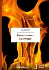 Okładka książki Prometeusz skowany Ajschylos,Ajschylos