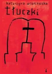 Okładka książki Tłuczki Katarzyna Wiśniewska