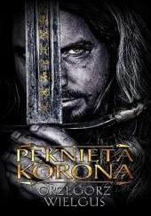 Okładka książki Pęknięta korona Grzegorz Wielgus