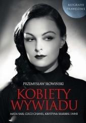 Okładka książki Kobiety wywiadu Przemysław Słowiński