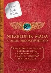 Okładka książki Niezbędnik maga z Domu Brooklyńskiego. Przewodnik po świecie egipskich bóstw i potworów glifów i zaklęć i mnóstwa innych rzeczy Rick Riordan
