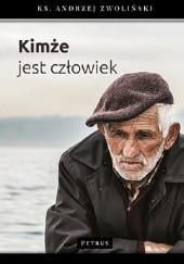 Okładka książki Kimże jest człowiek ks. Andrzej Zwoliński
