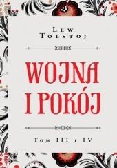 Okładka książki Wojna i pokój. Tom III i IV Lew Tołstoj