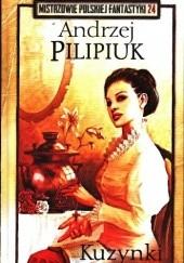 Okładka książki Kuzynki Andrzej Pilipiuk