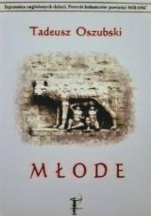 Okładka książki Młode Tadeusz Oszubski