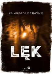 Okładka książki Lęk Arkadiusz Paśnik
