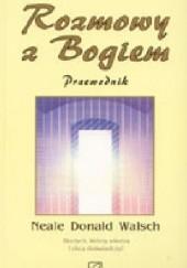 Okładka książki Rozmowy z Bogiem. Przewodnik Neale Donald Walsch