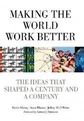 Okładka książki Making The World Work Better Steve Hamm,Kevin Maney