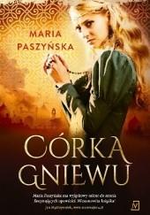 Okładka książki Córka gniewu Maria Paszyńska