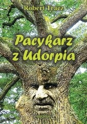 Okładka książki Pacykarz z Udorpia Robert Tracz