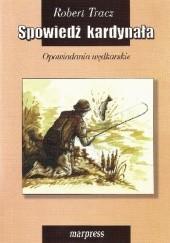 Okładka książki Spowiedź kardynała Robert Tracz