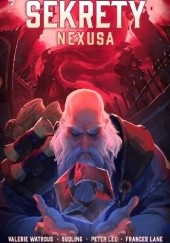 Okładka książki Heroes of the Storm: Sekrety Nexusa Valerie Watrous