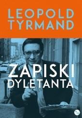 Okładka książki Zapiski dyletanta Leopold Tyrmand