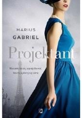 Okładka książki Projektant Marius Gabriel