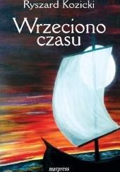 Okładka książki Wrzeciono czasu Ryszard Kozicki