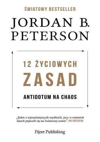 Okładka książki 12 życiowych zasad. Antidotum na chaos Jordan Peterson