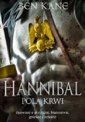 Okładka książki Hannibal. Pola krwi Ben Kane