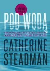 Okładka książki Pod wodą Catherine Steadman