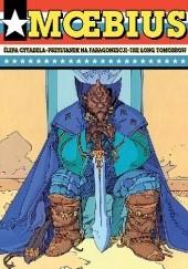 Okładka książki Ślepa cytadela. Przystanek na Faragonescji. The Long Tomorrow Jean Giraud