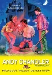 Okładka książki Tajemnica Płomiennego Oka Andy Chandler