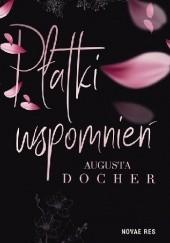 Okładka książki Płatki wspomnień Augusta Docher