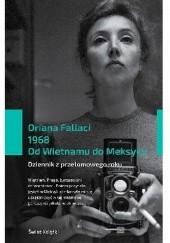 Okładka książki 1968. Od Wietnamu do Meksyku. Dziennik z przełomowego roku Oriana Fallaci