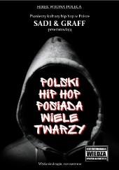 Okładka książki Polski hip hop posiada wiele twarzy Piotr Sadowski,Andrzej Graff