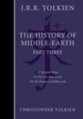 Okładka książki The History of Middle-Earth, Part Three J.R.R. Tolkien,Christopher John Reuel Tolkien