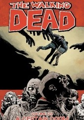 Okładka książki The walking dead Vol. 28: A Certain Doom Robert Kirkman, Cliff Rathburn, Charlie Adlard, Stefano Gaudiano
