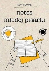 Okładka książki Notes młodej pisarki Ewa Nowak