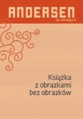 Okładka książki Książka z obrazkami bez obrazków Hans Christian Andersen