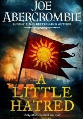 Okładka książki A Little Hatred Joe Abercrombie