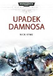 Okładka książki Upadek Damnosa Nick Kyme