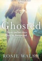 Okładka książki Ghosted Rosie Walsh