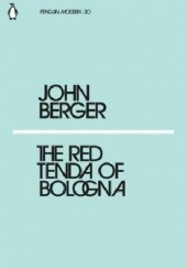 Okładka książki The red tenda of Bologna John Berger