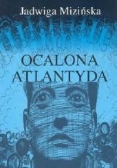 Okładka książki Ocalona Atlantyda Jadwiga Mizińska