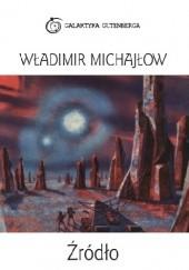 Okładka książki Źródło Władimir Michajłow