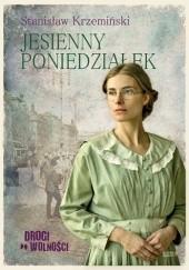 Okładka książki Jesienny poniedziałek Stanisław Krzemiński
