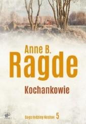Okładka książki Kochankowie Anne B. Ragde