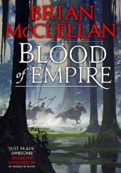 Okładka książki Blood of Empire Brian McClellan