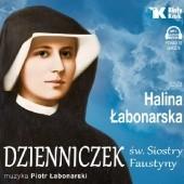 Okładka książki Dzienniczek św. Siostry Faustyny Halina Łabonarska