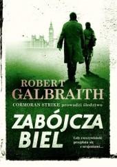 Okładka książki Zabójcza biel Robert Galbraith