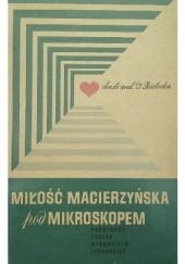Okładka książki Miłość macierzyńska pod mikroskopem Izabela Bielicka