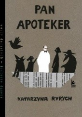 Okładka książki Pan Apoteker Katarzyna Ryrych