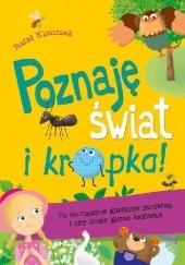 Okładka książki Poznaję świat i… kropka! Po co mszyce głaszcze mrówka i czy może grzać lodówka Rafał Klimczak