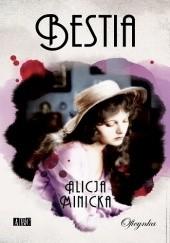 Okładka książki Bestia Alicja Minicka