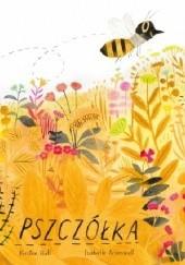 Okładka książki Pszczółka Kristen Hall,Isabelle Arsenault