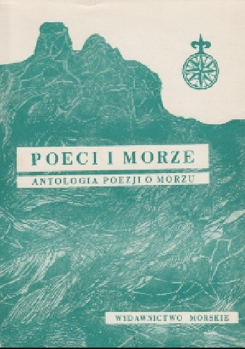 Poeci I Morze Antologia Poezji O Morzu Jan Lechońnbsp