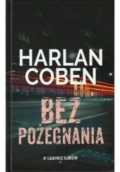 Okładka książki Bez pożegnania Harlan Coben